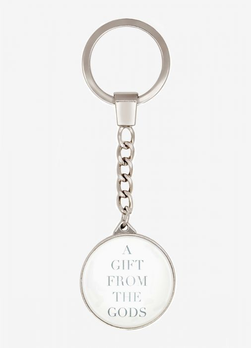 A Gift From The Gods Slogan White Round Keyring              Gift